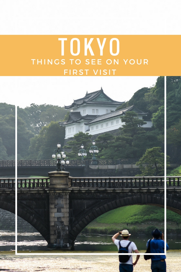 Tokyo Things To See on Your First Visit_