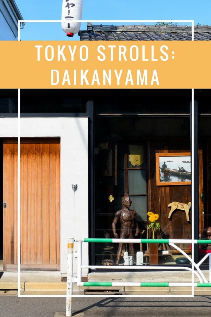 Tokyo Strolls Daikanyama