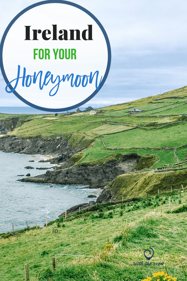 Ireland is a romantic destination for a honeymoon. Cliffs of Moher, gardens, dingle penninsula, ring of Kerry, and Cork. Fit it all in in 6 days or less. #irelandhoneymoon #irelandtravel #irelanditinerary