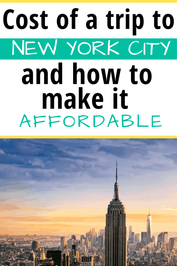 How much does a trip to NYC cost and how can I make it more affordable? Here are the best ways to cut costs and a realistic idea of how much a trip will cost a family of 4. Price of a trip to NYC, NYC travel, travel to New York City. #costofnyc #affordablevacation