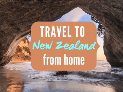 Travel to New Zealand from Home {Travel the World from home series}