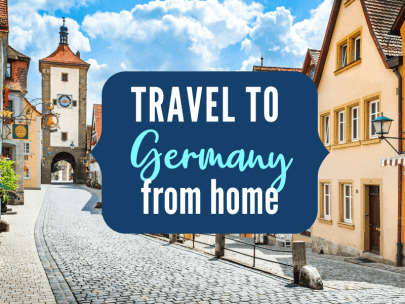 Travel to Germany from home {Travel the World from Home blog series}
