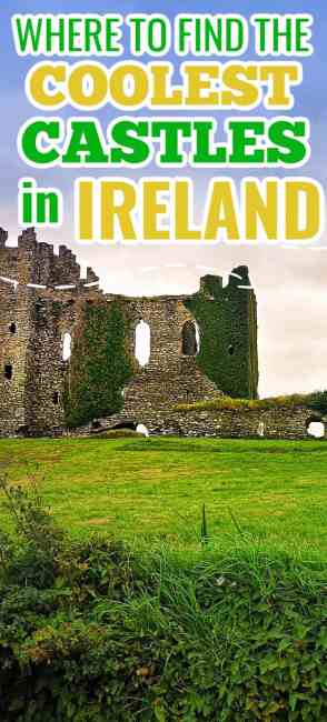 13 of the coolest old castles in Ireland! Visit with you significant other or your entire family and fall in love with the history of castles in Ireland. Castles in Northern Ireland, castles in Ireland, old castles.