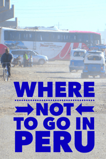 Where not to go in Peru
