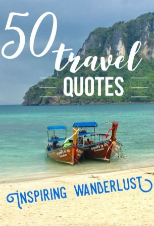 Best travel quotes to inspire wanderlust. click to read 50 ultimate travel quotations. #quotes #quotations #travel #inspiration