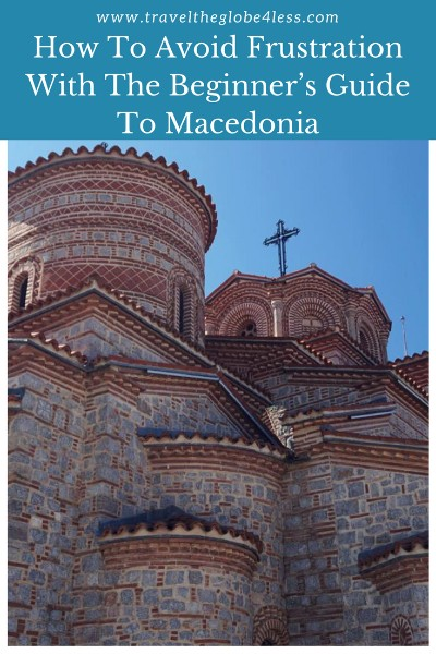 the beginners guide to Macedonia