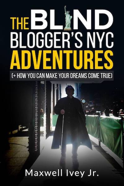 Book cover for the Blind Blogger's NYC Adventures