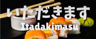 scritta itadakimasu いただきます il mio viaggio in giappone traveltherapists Storia dell'inchino e altre usanze giapponesi blog giappone miglior blog di viaggio