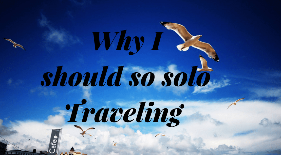 Should I do Solo traveling?