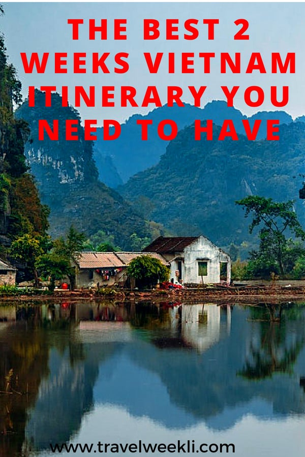 2 Weeks Vietnam Itinerary You Need To Have