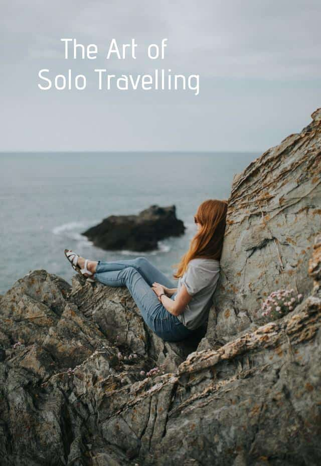 Go Travel: The Art of Solo Female Travelling