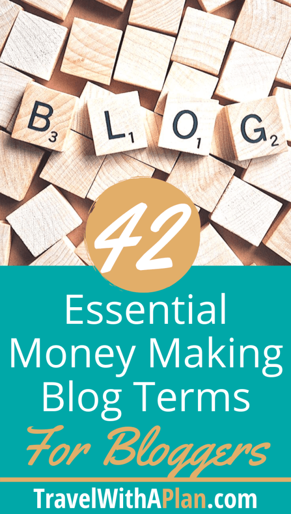 Top US Travel Blog, Travel With A Plan features blogging terminology to help with growth and monetization!