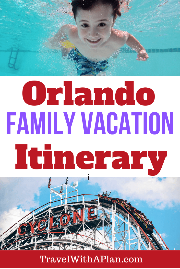 Orlando Itinerary from Top US family travel blog Travel With A Plan