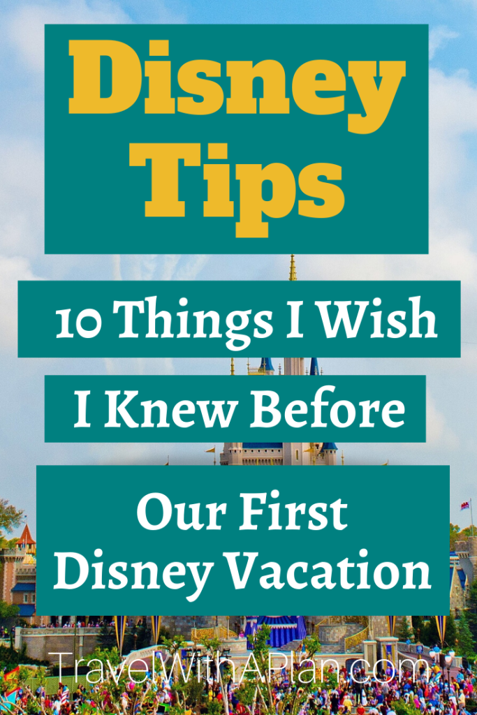 Disney tips: Things to know about planning your first Disney World Vacation, featured by top US family travel blog, Travel With a Plan