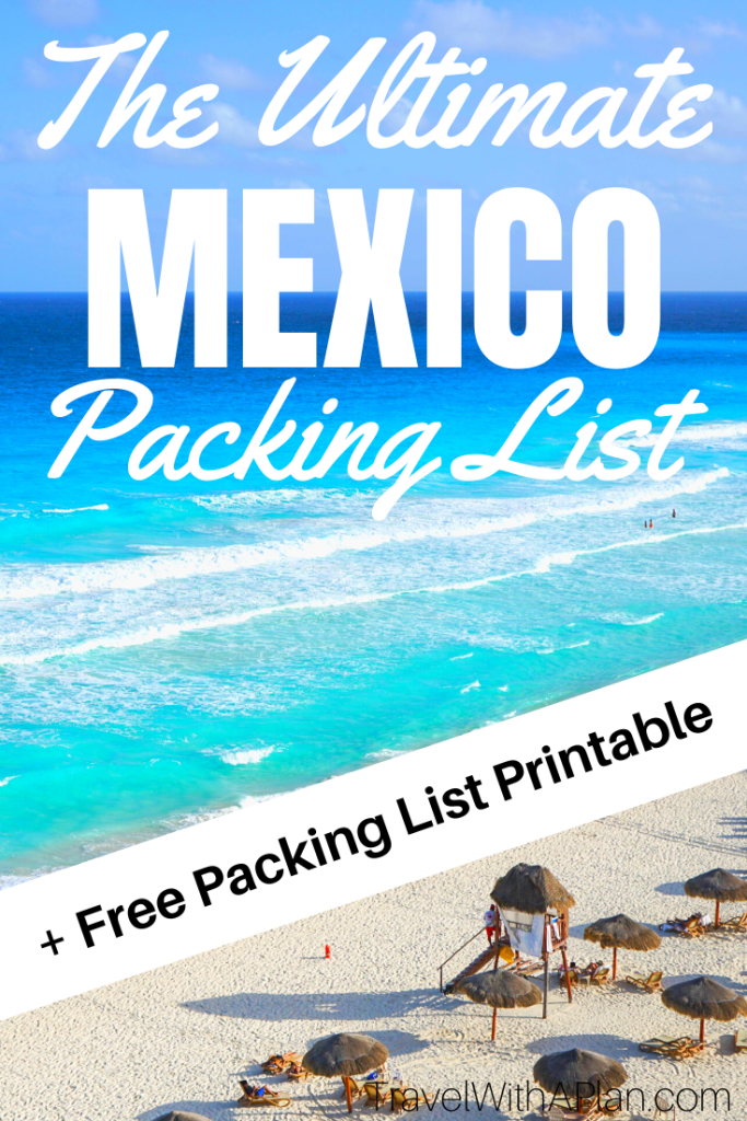 Get our ultimate list the includes absolutely for your Mexico packing list!  If you're going on an all-inclusive Mexico vacation with your family, these are some items that you absolutely cannot forget!  From Top U.S. family travel blog, Travel With A Plan!  #Mexicopackinglist #whattopackforCancun #whattopackforMexicoallinclusive#thingstopackforMexico #whattopackforMexico #whattobringtoMexico