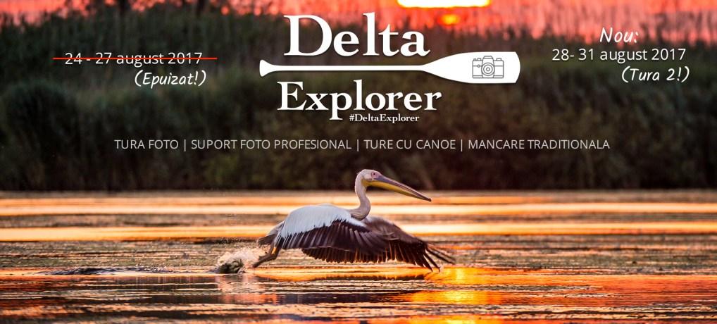 Hai in tabara #DeltaExplorer 28 – 31.08.2017(tura 2)