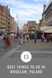 13 best things to do in Wroclaw, Poland - The ultimate travel guide