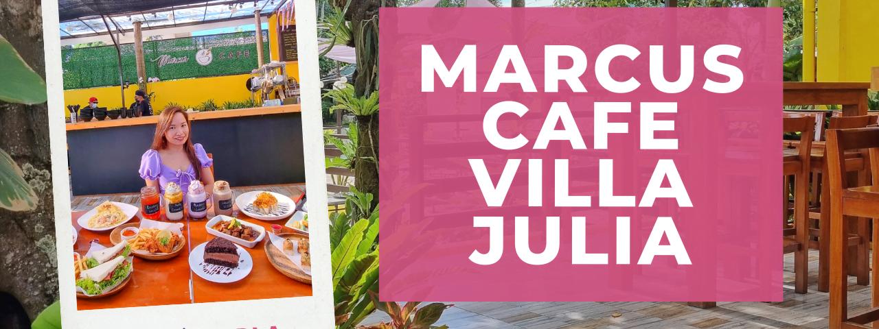 Marcus Cafe Villa Julia