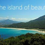 Corsica, the island of beauty