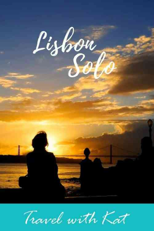 Going solo in Lisbon, Portugal - the perfect location for your first solo adventure