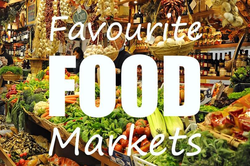 12 favourite food markets around the world