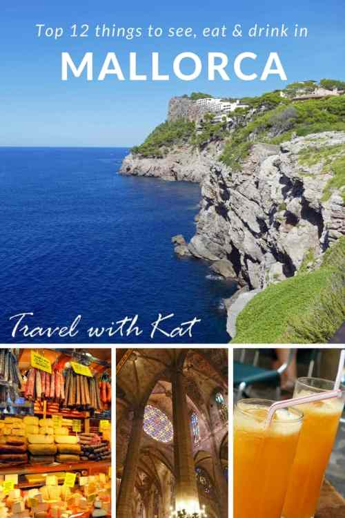 Top 12 things to see, eat and drink in Mallorca, Spain