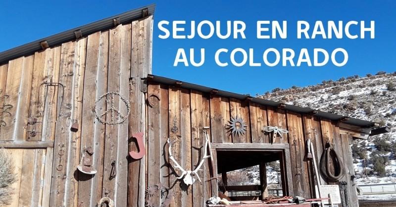 séjour en ranch 2 - Autotour road trip Colorado & ranch