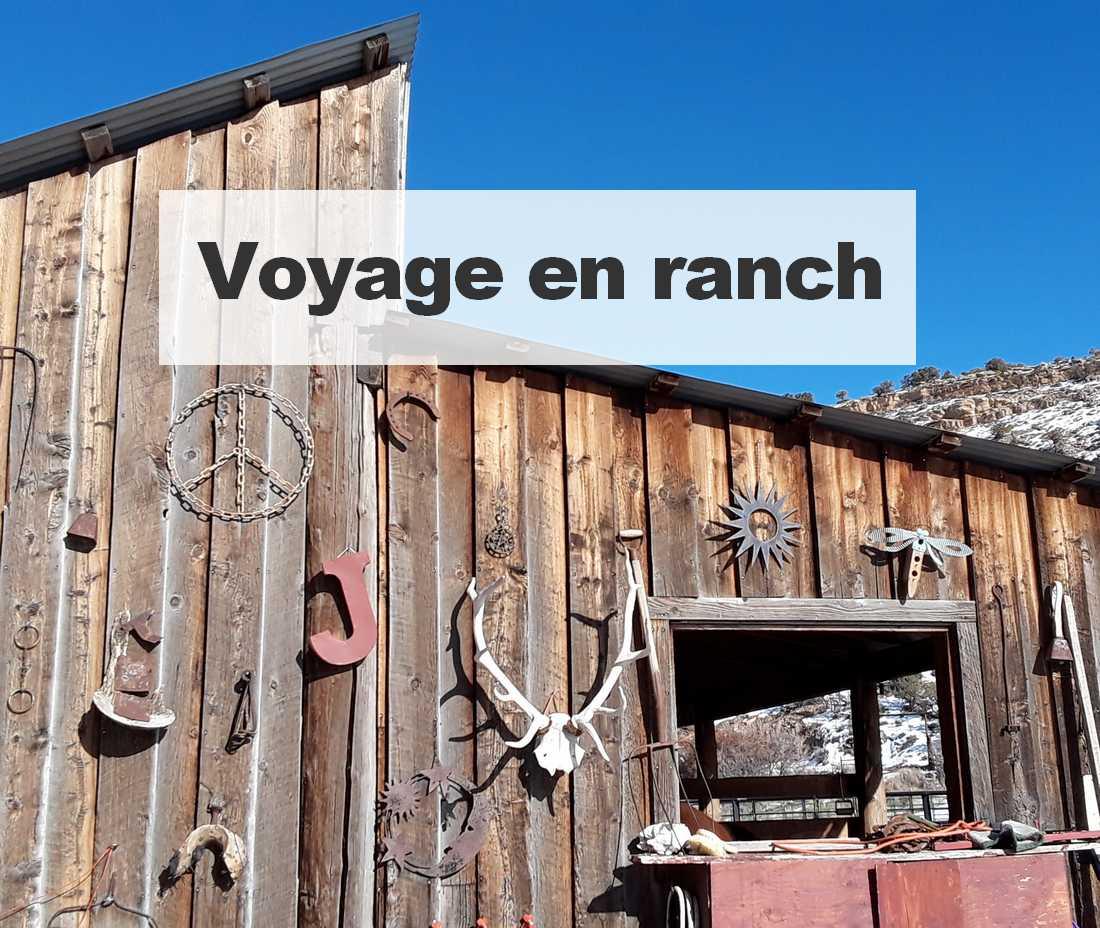 Voyage en ranch 1 - Conseils voyage expatriés USA