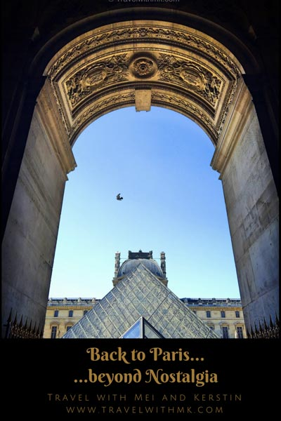 Back to Paris... beyond nostalgia © Travelwithmk.com
