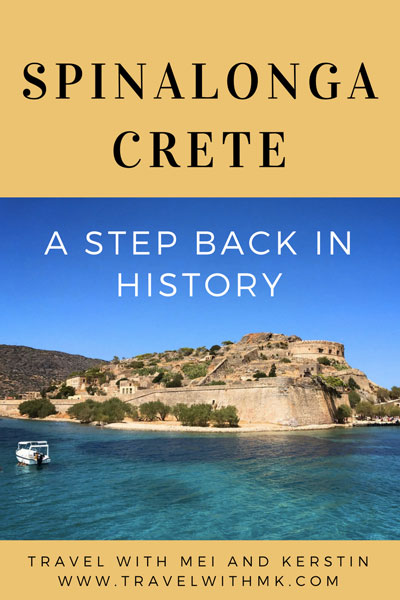 A Step Back in History: Spinalonga, Crete © Travelwithmk.com