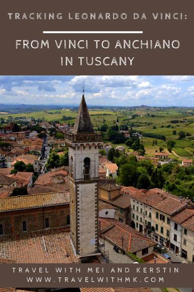 Tracking Leonardo da Vinci: from Vinci to Anchiano in Tuscany, Italy © Travelwithmk.com