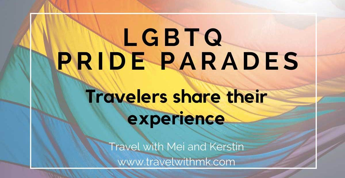 LGBTQ Pride Parades: Travelers share their experience