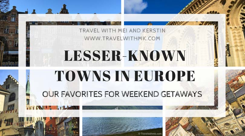 Lesser-Known Towns in Europe for Weekend Getaways