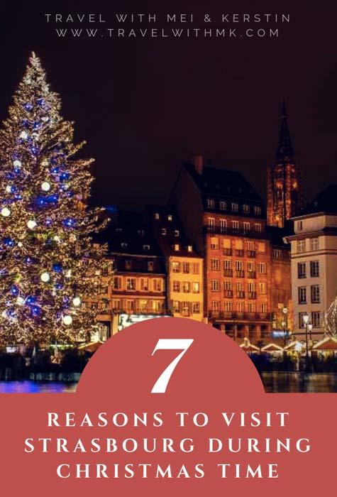 7 Reasons to visit Strasbourg during Christmastime © Travelwithmk.com