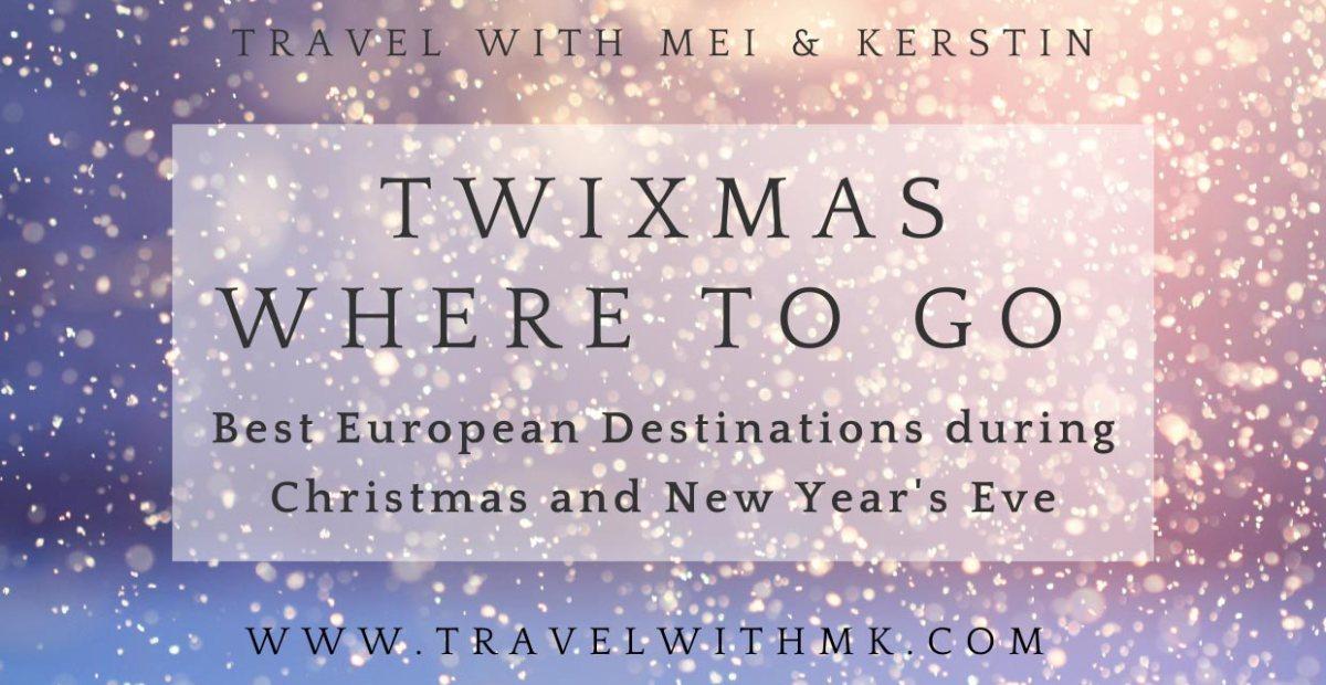 Best European Destinations during Twixmas