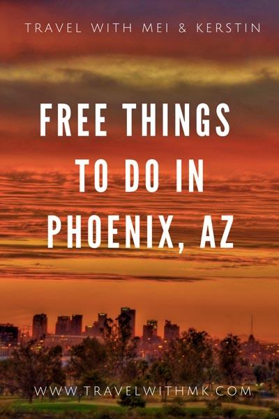 Free Things to do in Phoenix, Arizona © Travelwithmk.com