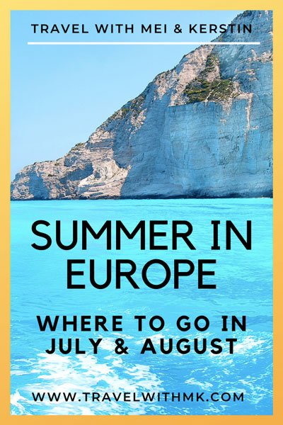 Summer in Europe: where to go in July and August © Travelwithmk.com
