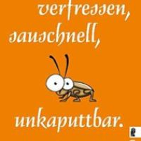 Verfressen, sauschnell, unkaputtbar. Das phantastische Leben der Kakerlaken von Hannes Sprado
