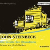Die Straße der Ölsardinen von John Steinbeck (Hörbuch)