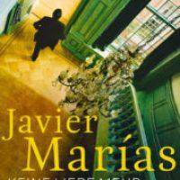 Keine Liebe mehr von Javier Marías