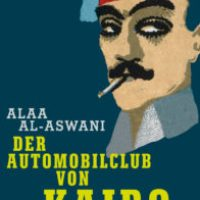 Der Automobilclub von Kairo von Alaa al-Aswani