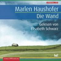 Die Wand von Marlen Haushofer (Hörbuch)