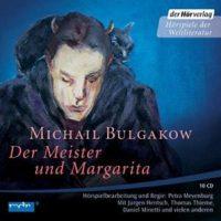 Der Meister und Margarita von Michail Bulgakow (Hörbuch)