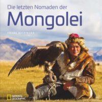 Die letzten Nomaden der Mongolei von Frank Riedinger