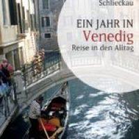 Ein Jahr in Venedig von Frauke Schlieckau