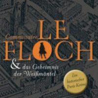 Commissaire Le Floch und das Geheimnis der Weißmäntel von Jean-François Parot