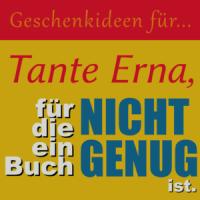 Geschenkideen für Tante Erna, für die ein Buch nicht genug ist