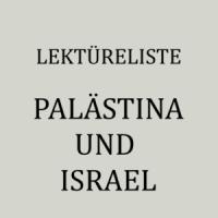 Belletristik, Sachbücher und Reiseliteratur aus und über Palästina und Israel