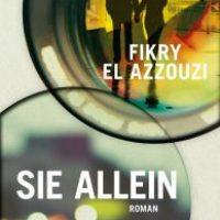 Sie allein von Fikry El Azzouzi