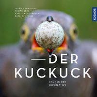 Der Kuckuck. Gauner der Superlative von Oldřich Mikulica, Tomáš Grim, Karl Schulze-Hagen und Bård Gunnar Stokke